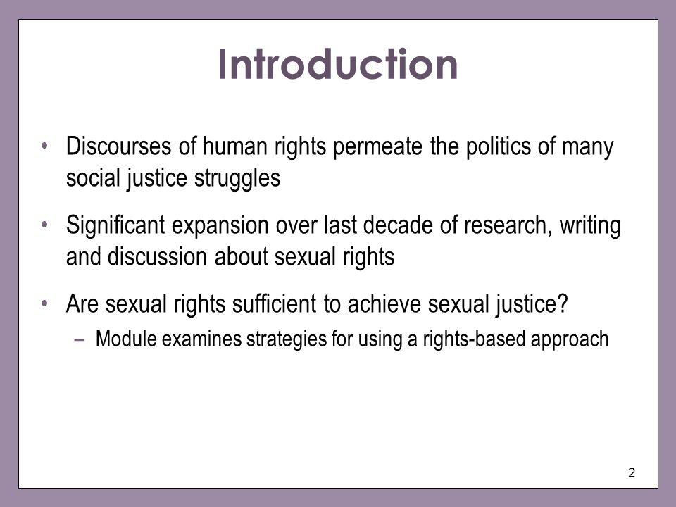 Introduction Discourses of human rights permeate the politics of many social justice struggles.