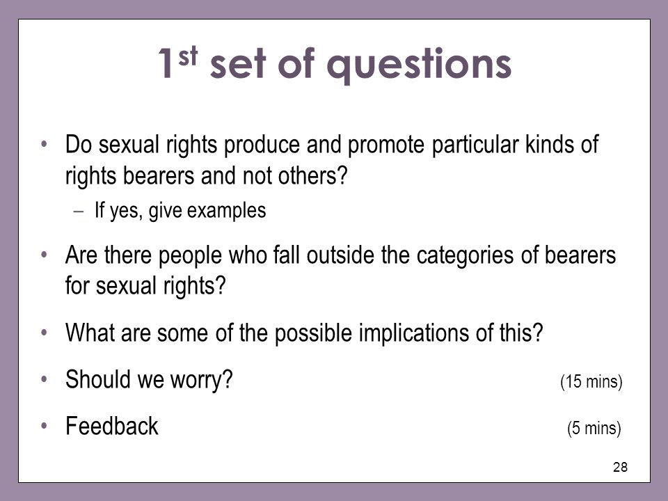 1st set of questions Do sexual rights produce and promote particular kinds of rights bearers and not others