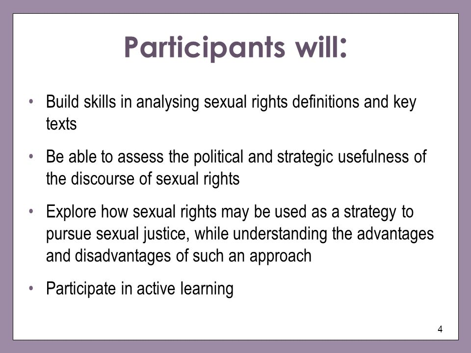 Participants will: Build skills in analysing sexual rights definitions and key texts.