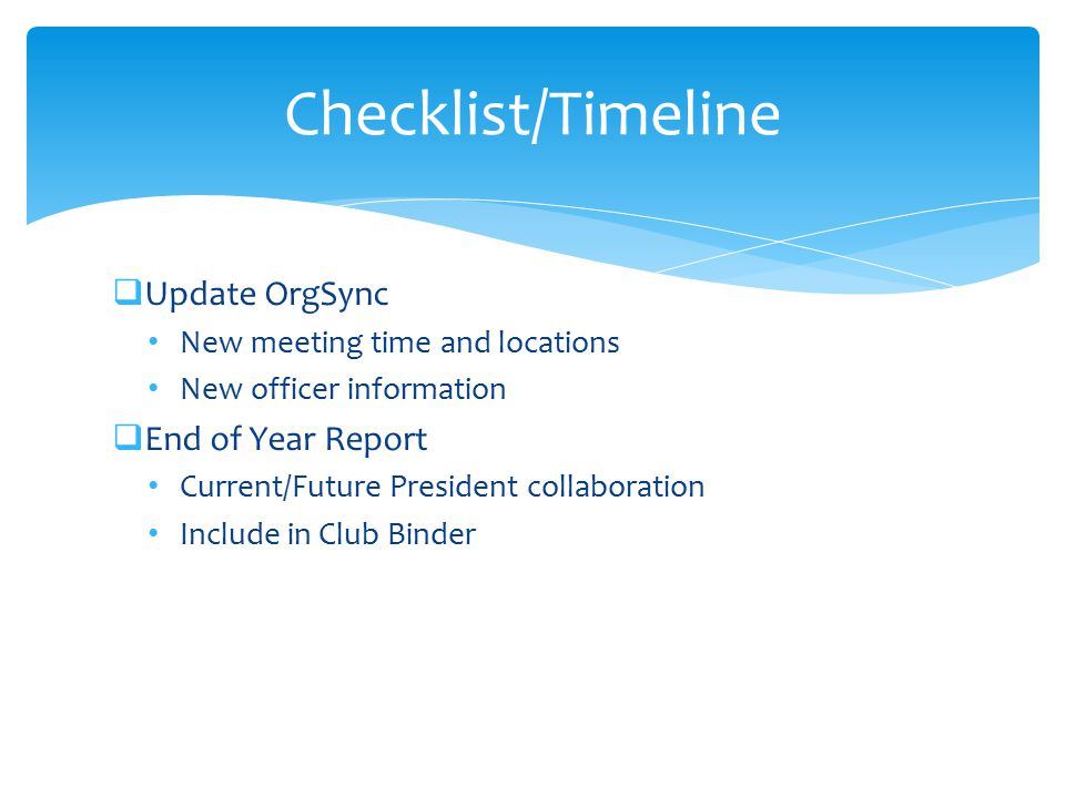 Checklist/Timeline Update OrgSync End of Year Report