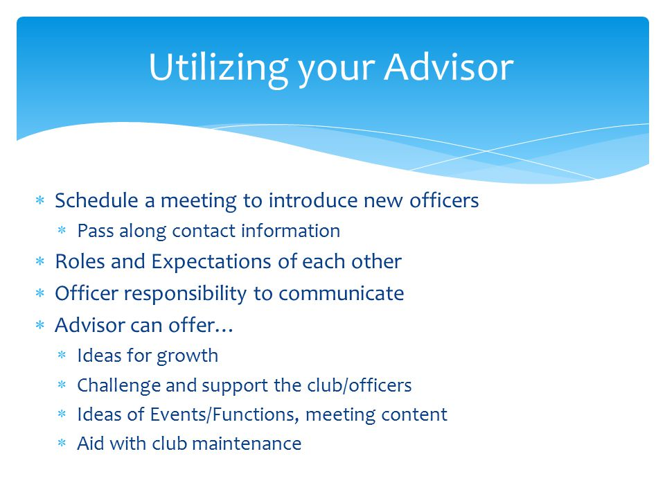 Utilizing your Advisor