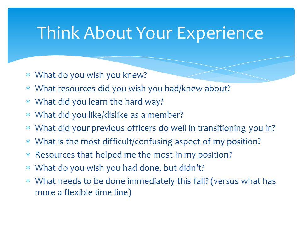 Think About Your Experience