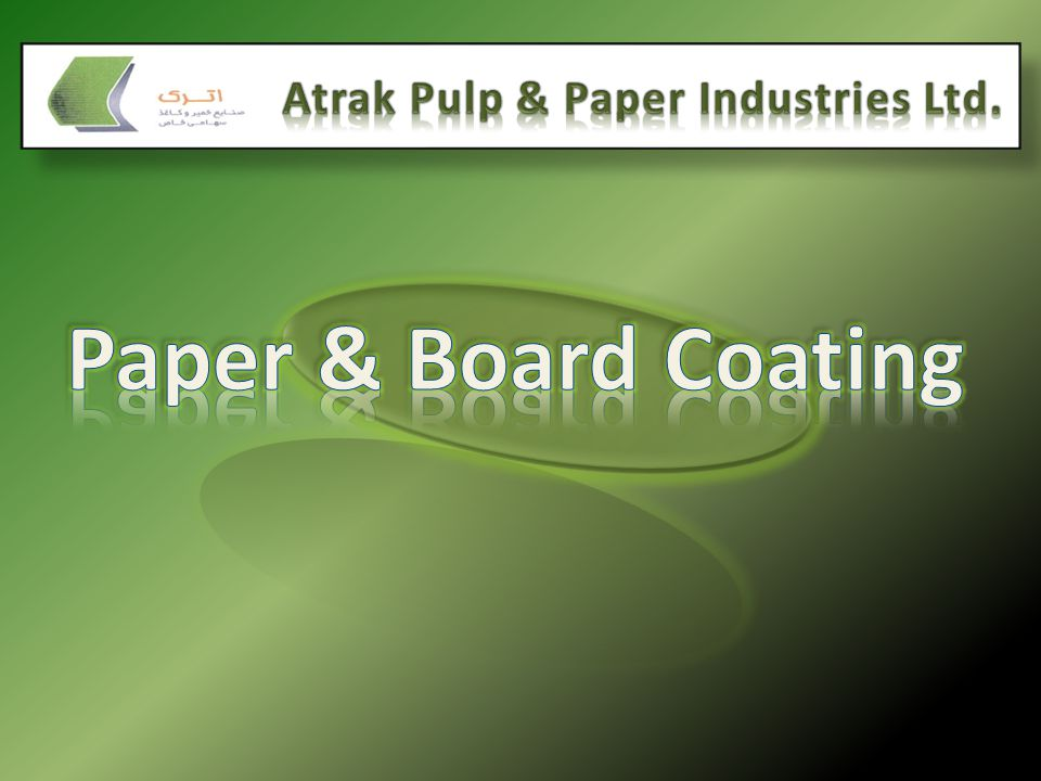 Atrak Pulp & Paper Industries Ltd.