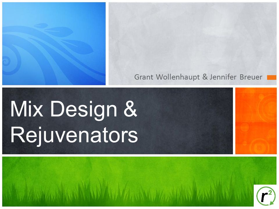 Mix Design & Rejuvenators