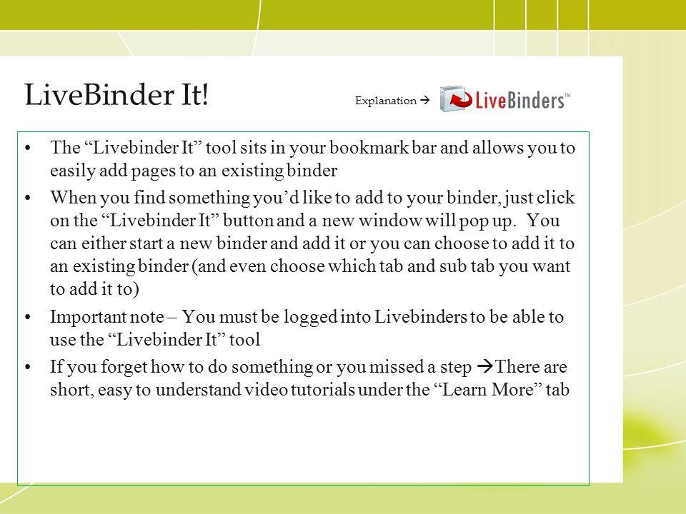 LiveBinder It! Explanation 