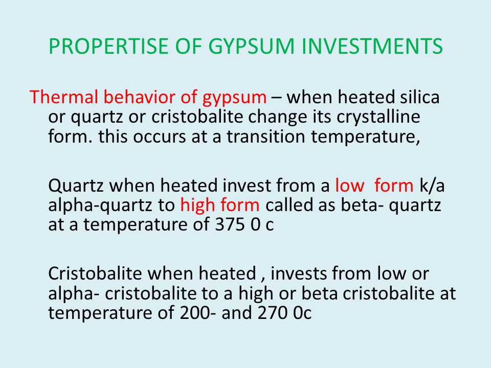 PROPERTISE OF GYPSUM INVESTMENTS