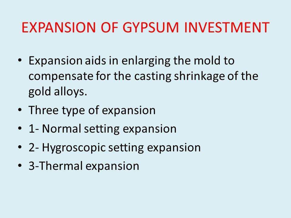 EXPANSION OF GYPSUM INVESTMENT