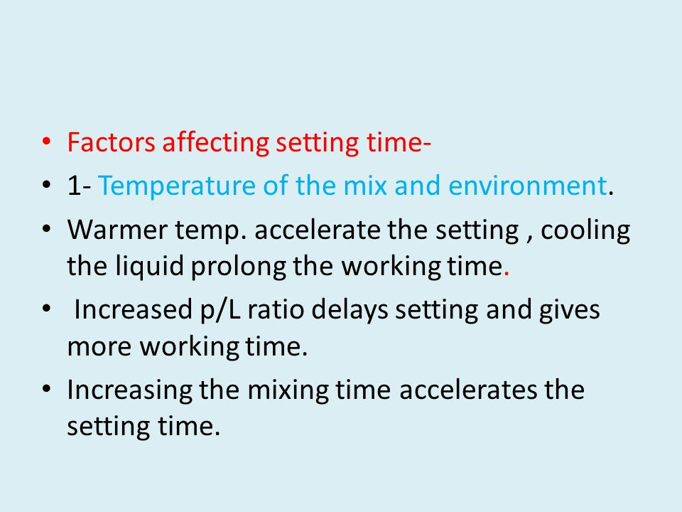 Factors affecting setting time-