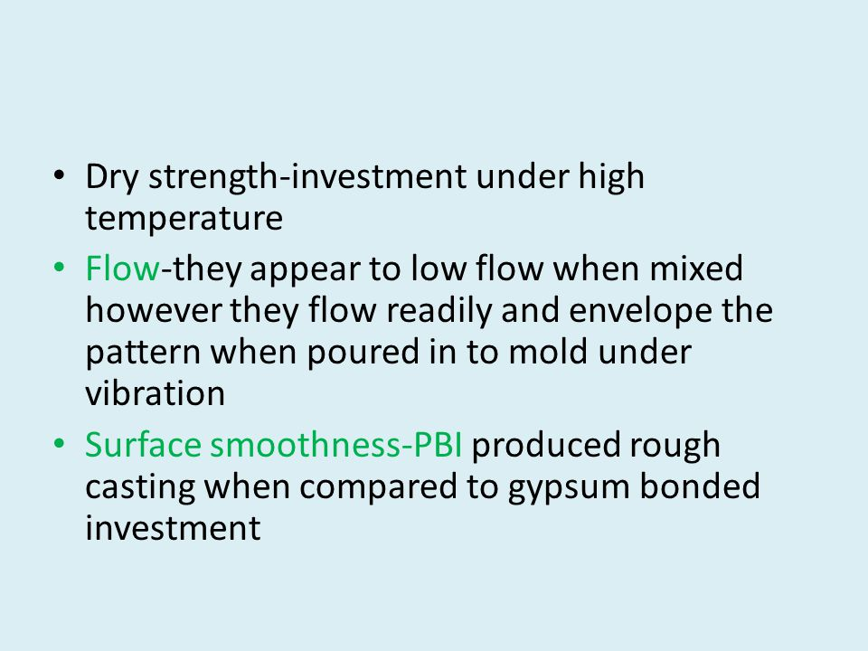 Dry strength-investment under high temperature