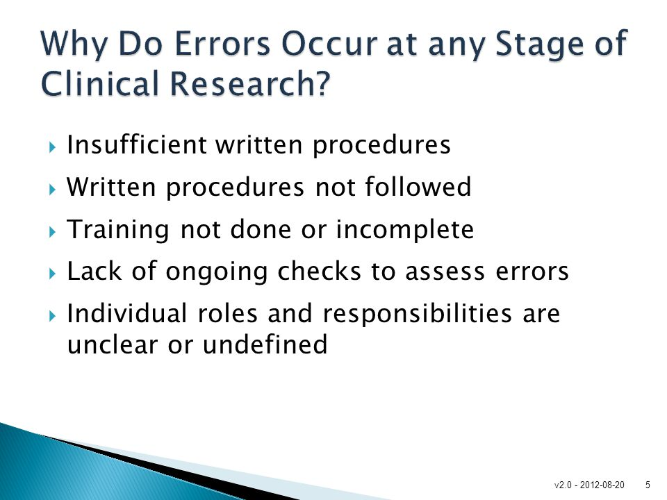 Why Do Errors Occur at any Stage of Clinical Research