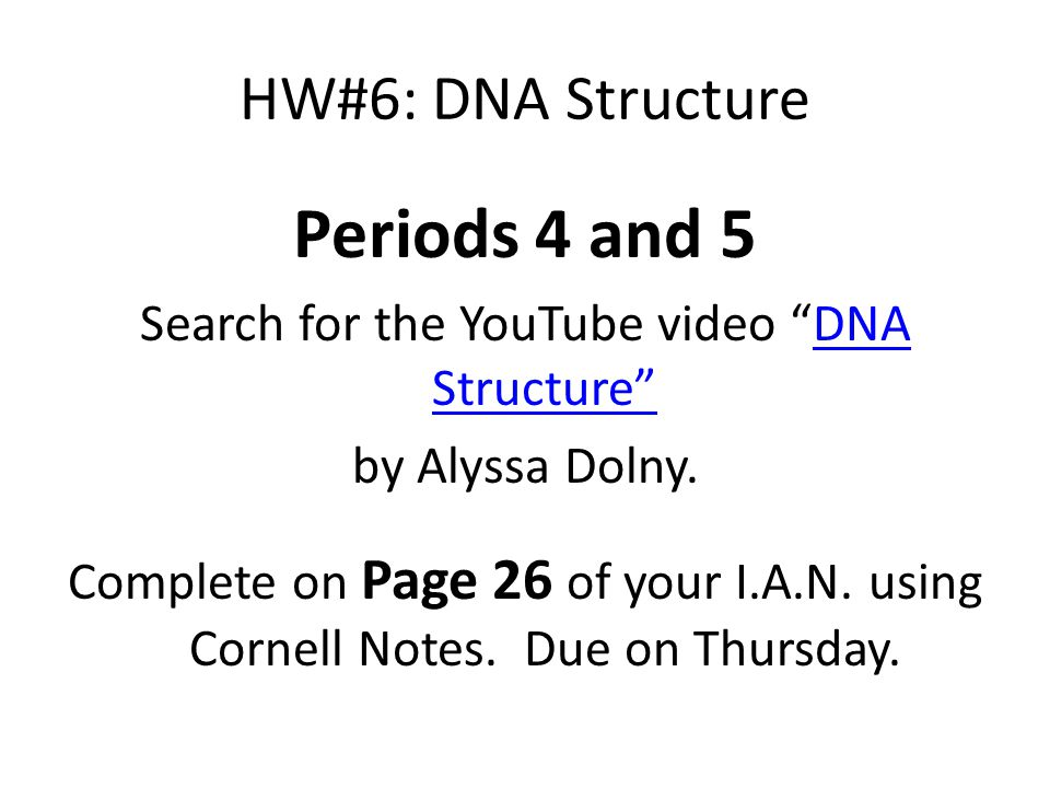 Search for the YouTube video DNA Structure