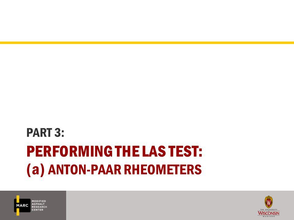 Performing the LAS Test: (a) Anton-paar rheometers
