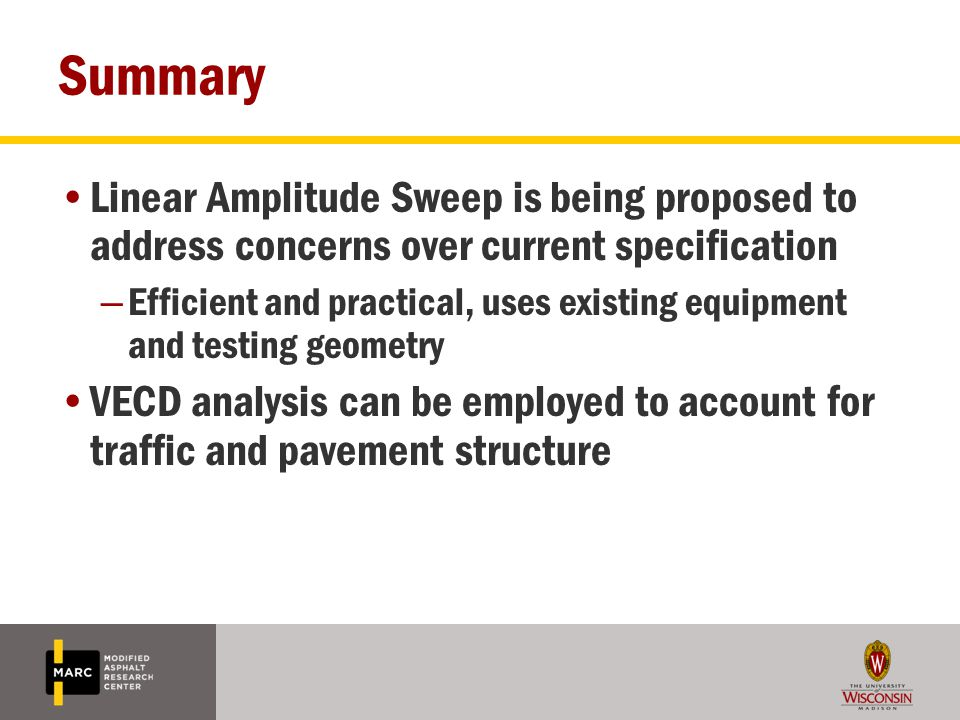 Summary Linear Amplitude Sweep is being proposed to address concerns over current specification.