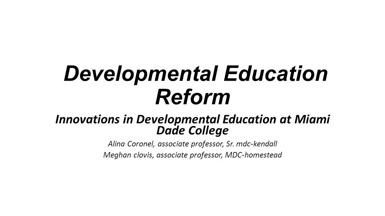 Developmental Education Reform