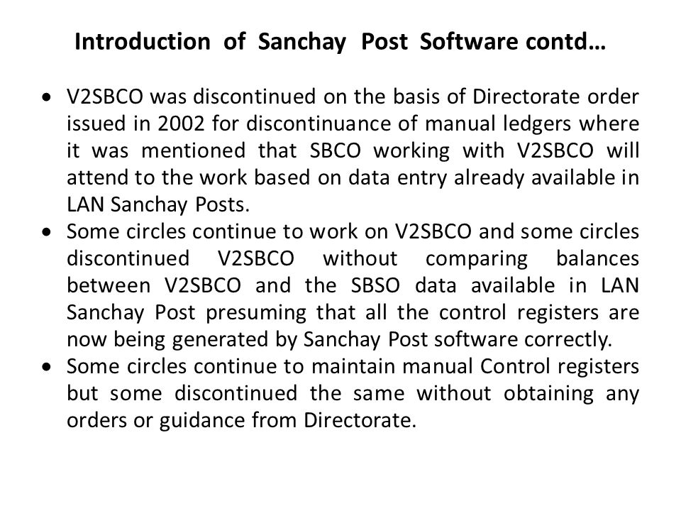 Introduction of Sanchay Post Software contd…