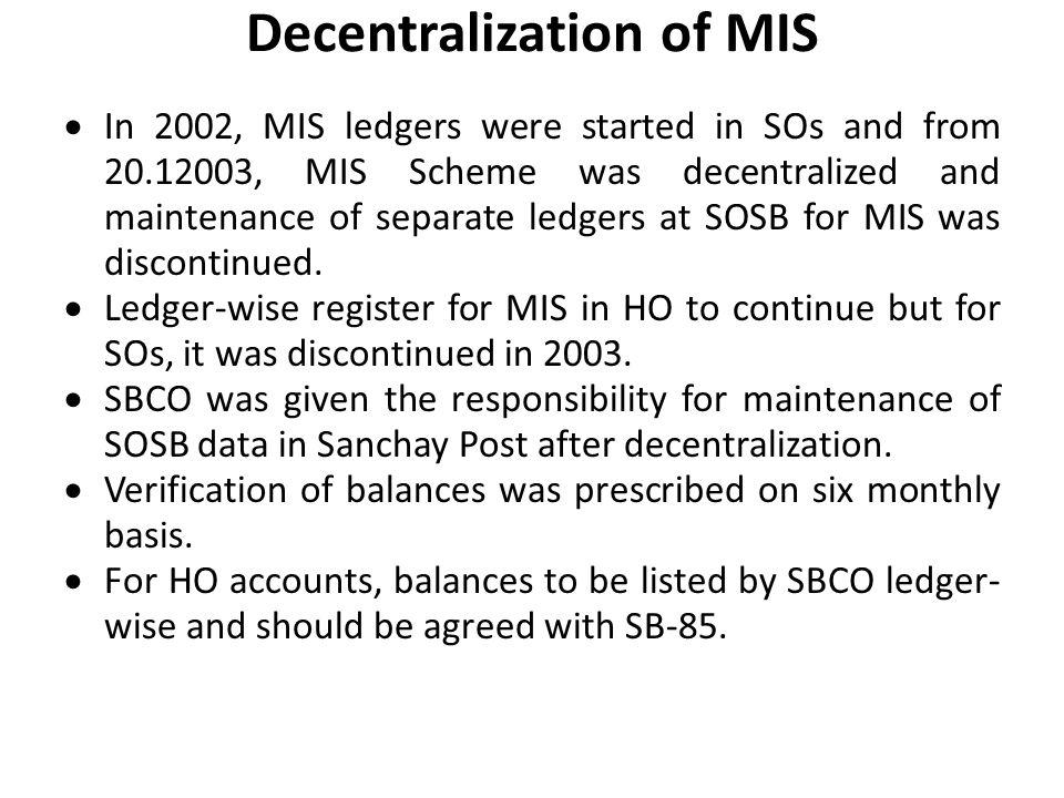 Decentralization of MIS