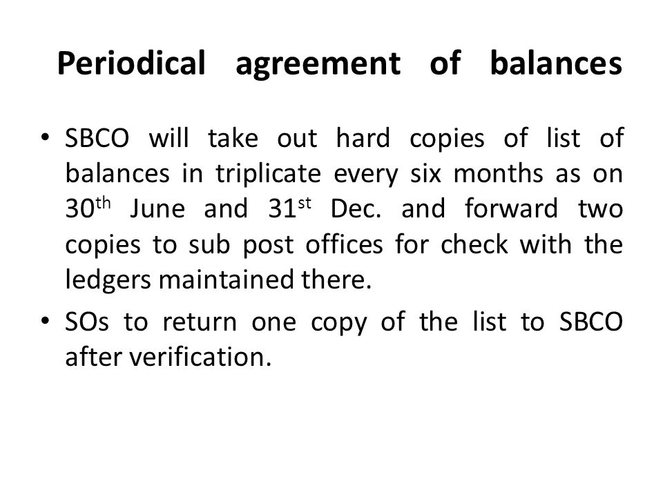 Periodical agreement of balances