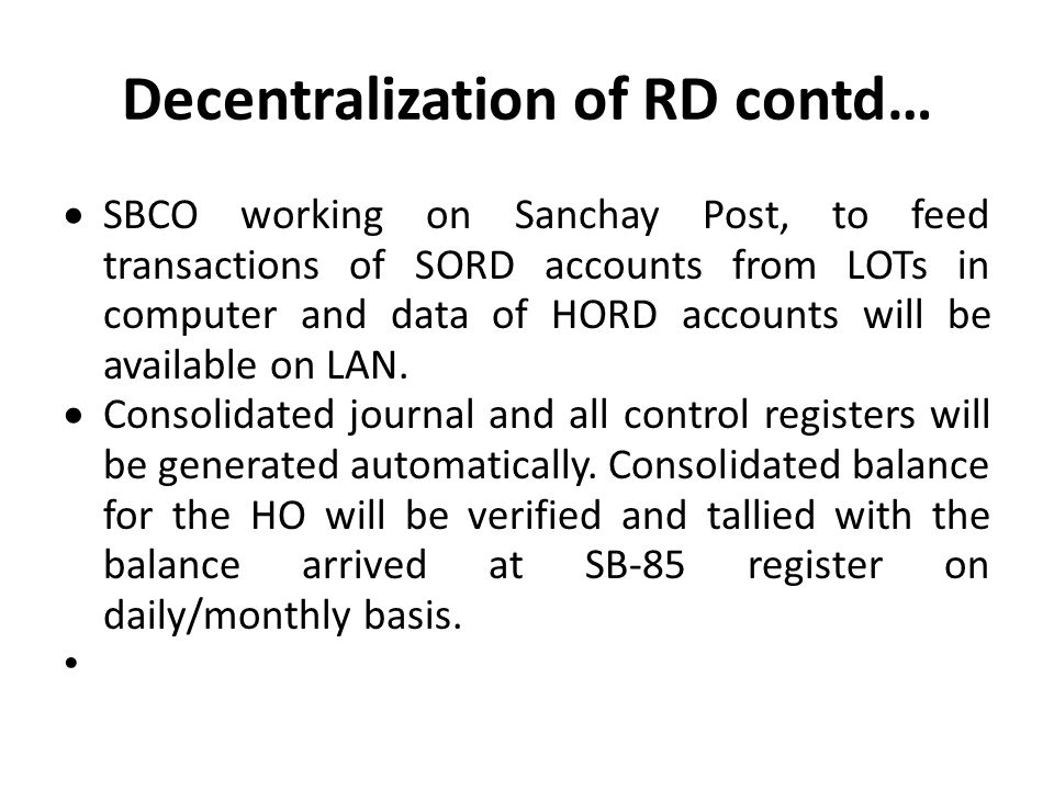 Decentralization of RD contd…