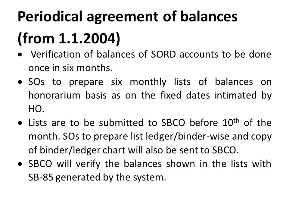 Periodical agreement of balances (from 1.1.2004)