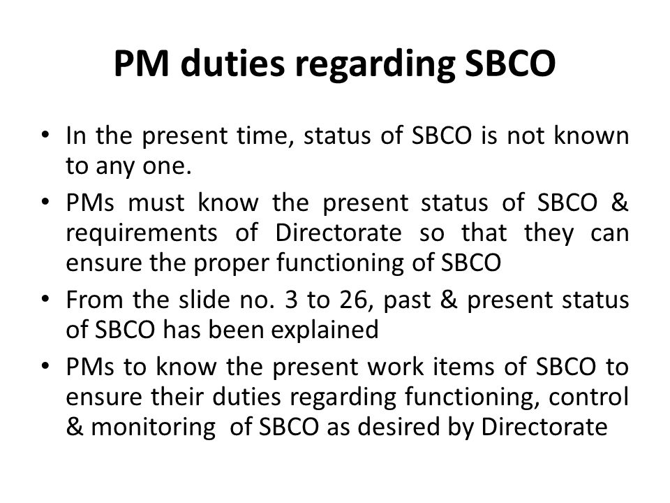 PM duties regarding SBCO