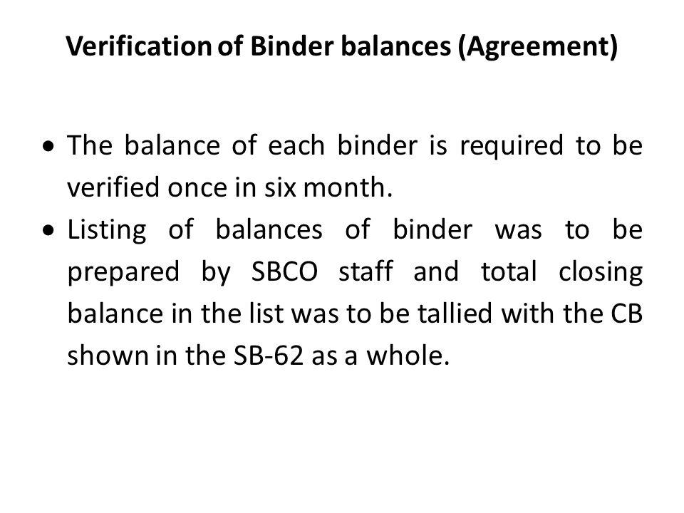 Verification of Binder balances (Agreement)