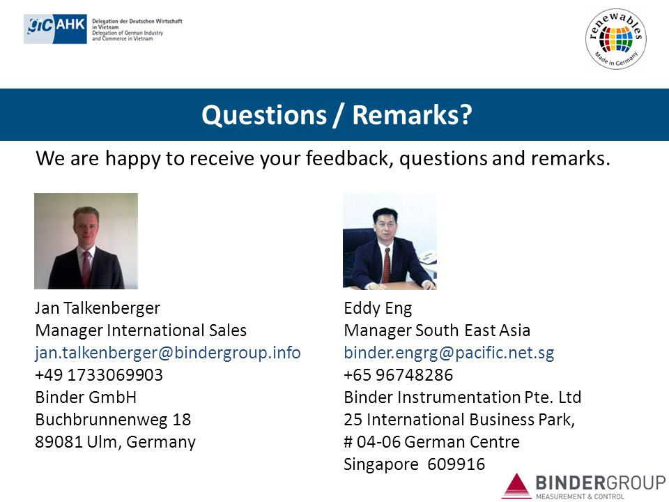 Questions / Remarks We are happy to receive your feedback, questions and remarks. Jan Talkenberger.
