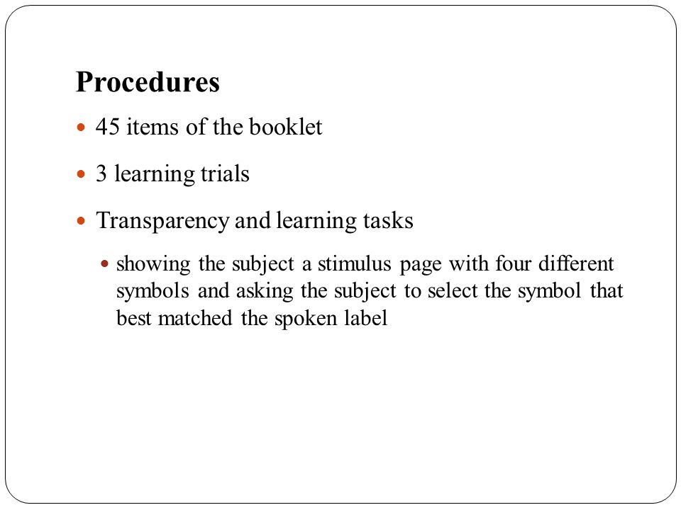 Procedures 45 items of the booklet 3 learning trials