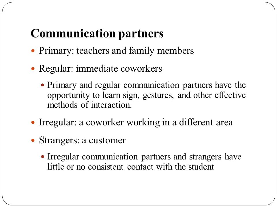Communication partners