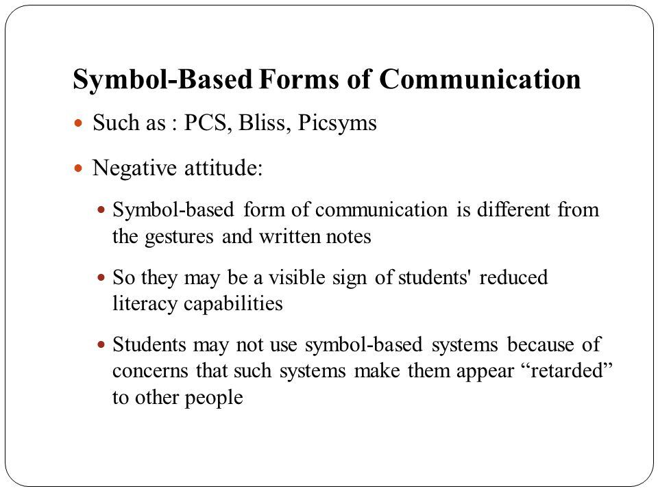 Symbol-Based Forms of Communication