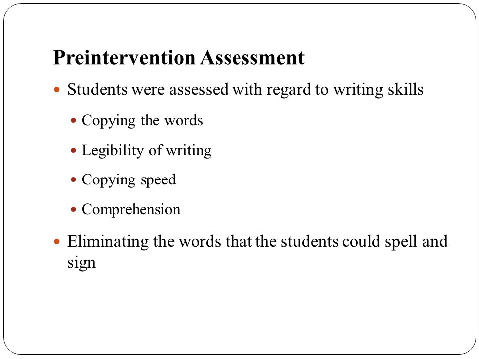Preintervention Assessment