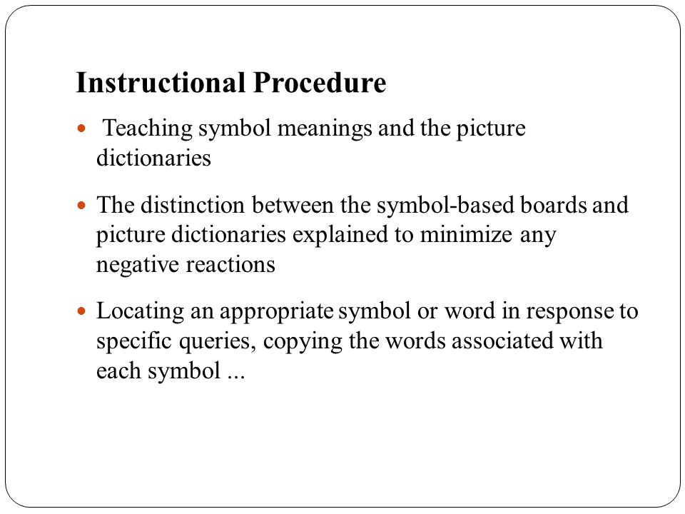 Instructional Procedure