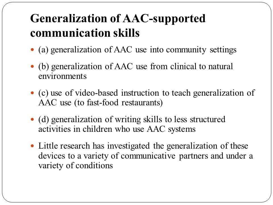 Generalization of AAC-supported communication skills