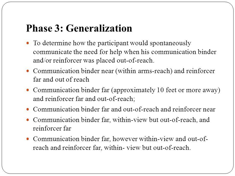 Phase 3: Generalization