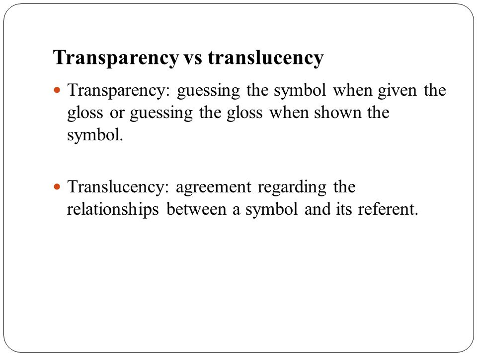 Transparency vs translucency