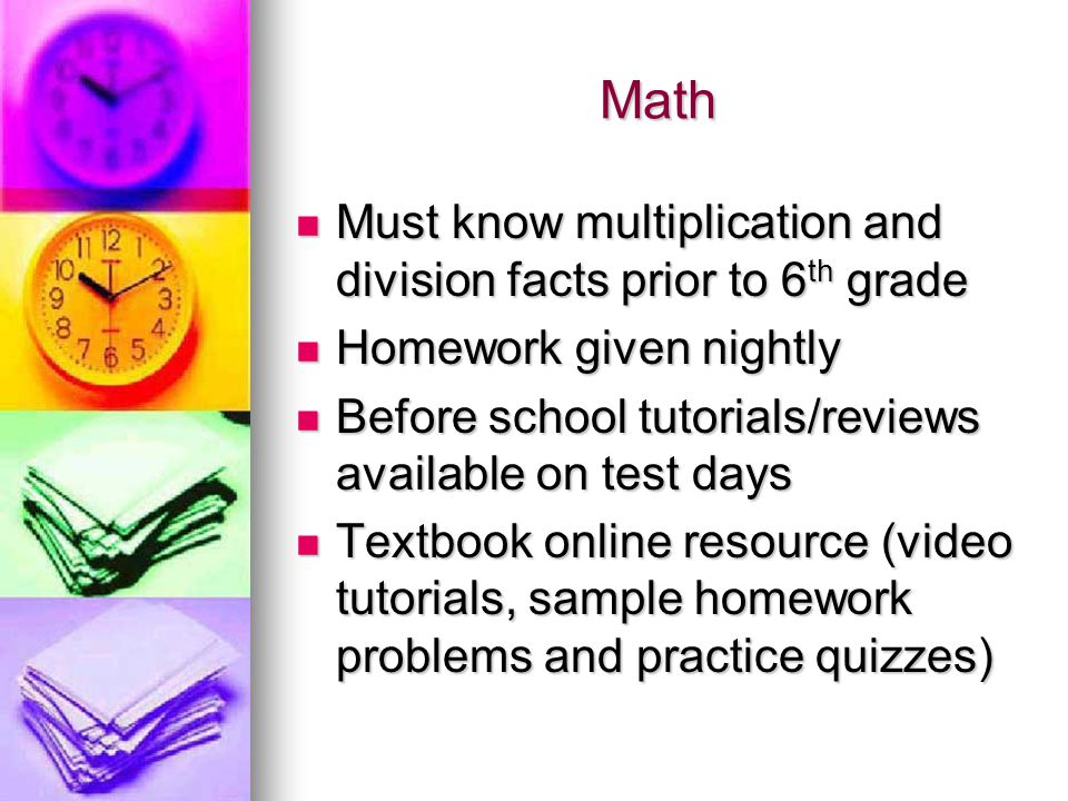 Math Must know multiplication and division facts prior to 6th grade