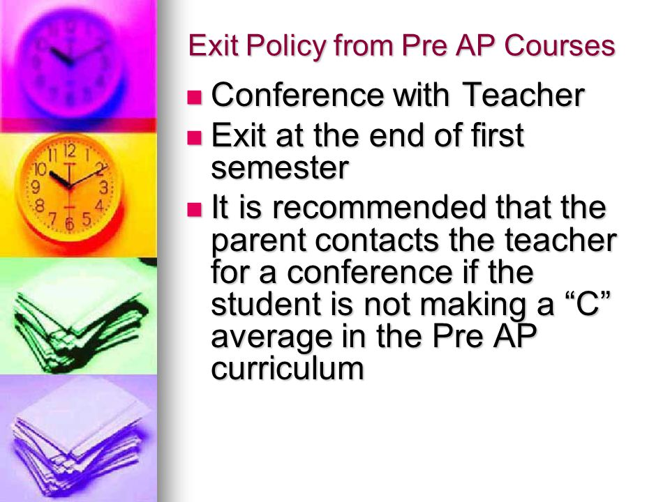 Exit Policy from Pre AP Courses