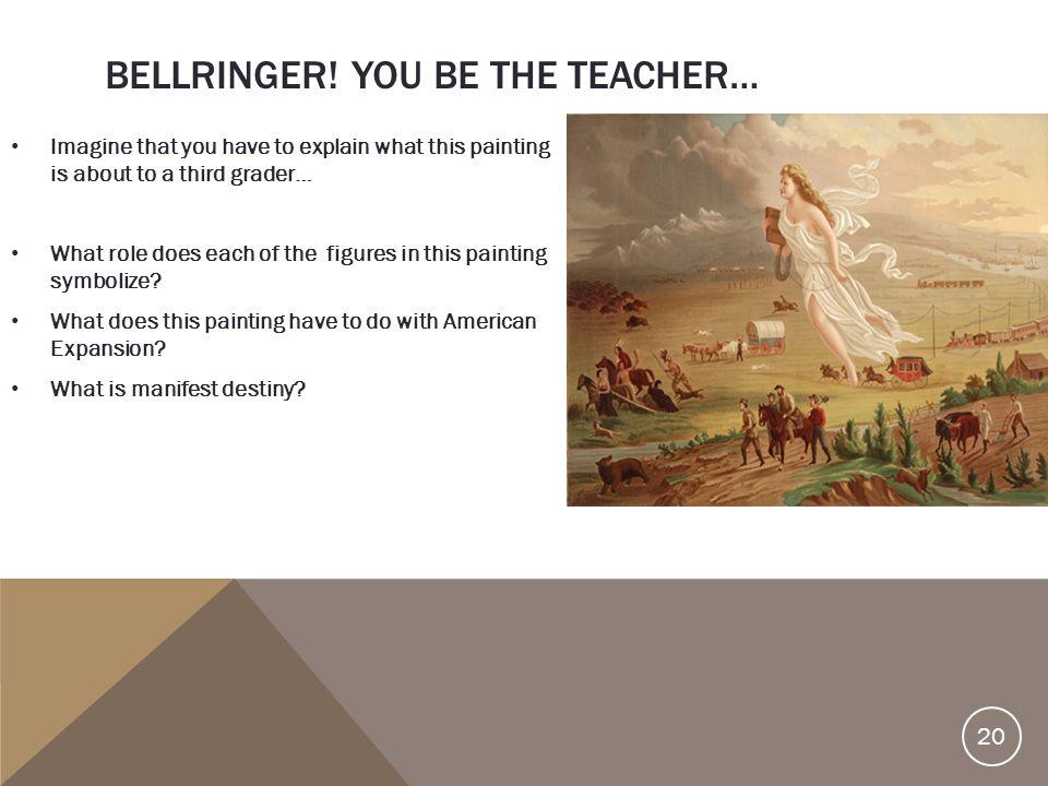 Bellringer! You be the Teacher…