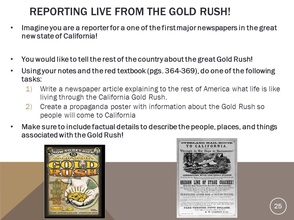 Reporting live from the Gold Rush!