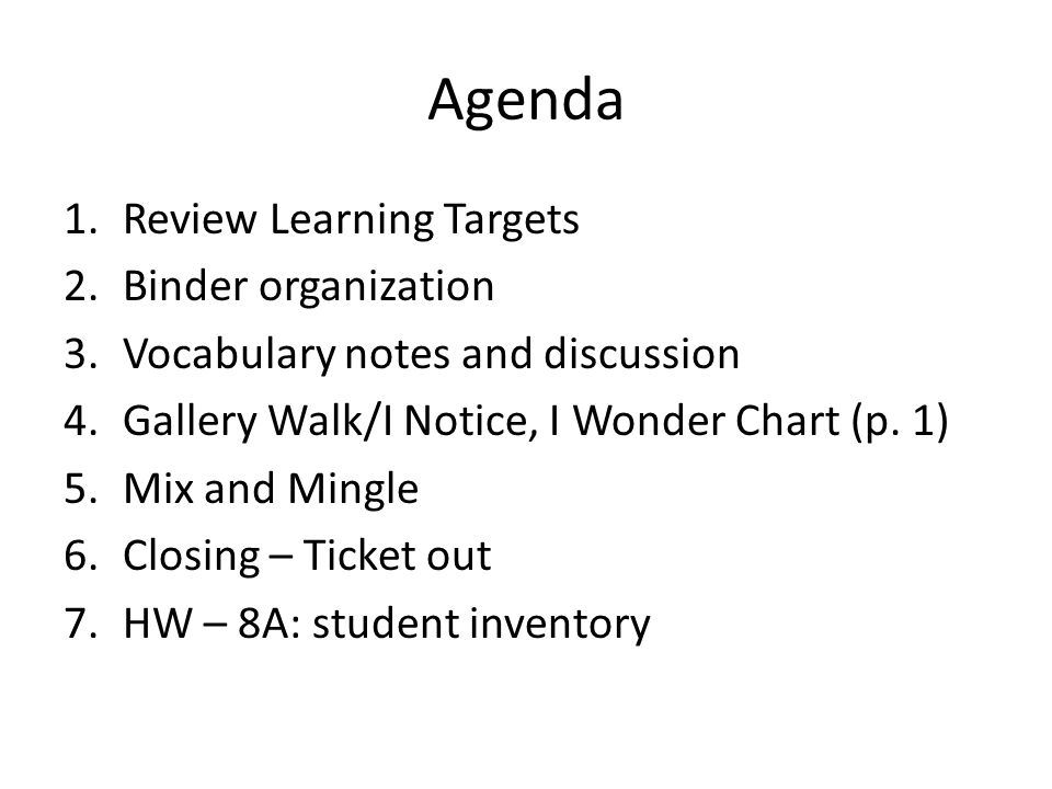 Agenda Review Learning Targets Binder organization