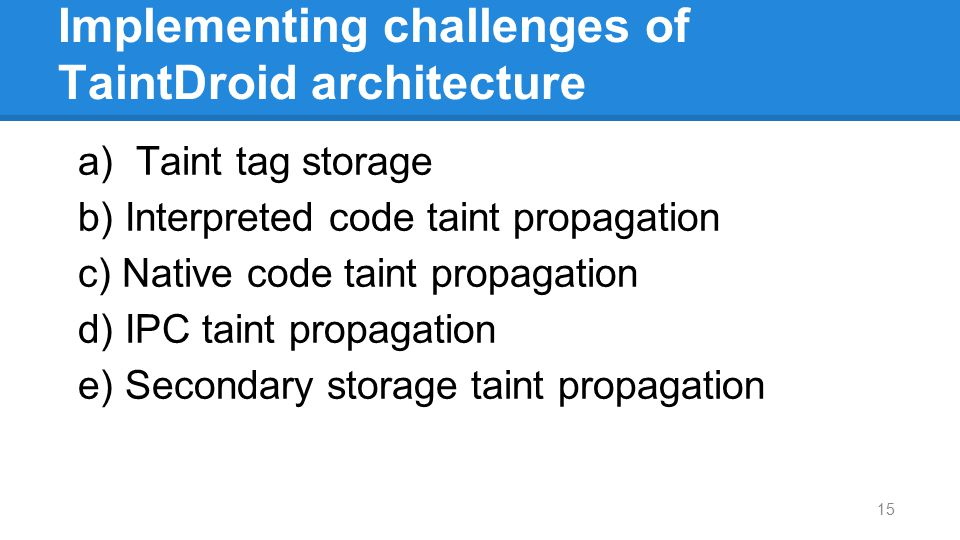 Implementing challenges of TaintDroid architecture