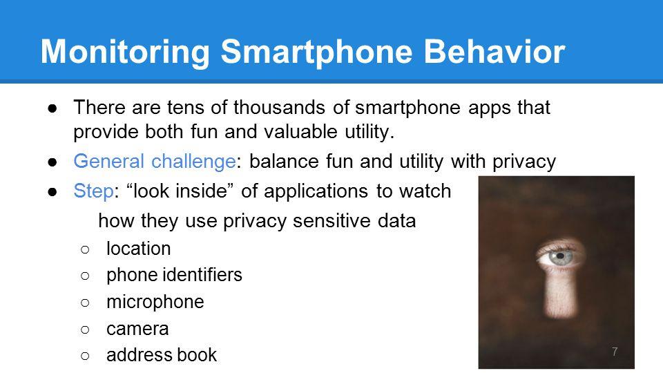 Monitoring Smartphone Behavior