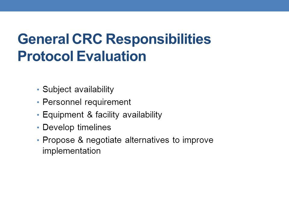 General CRC Responsibilities Protocol Evaluation