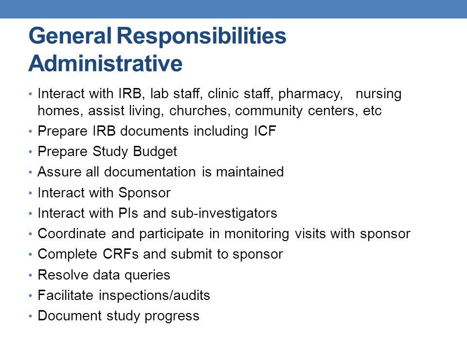 General Responsibilities Administrative