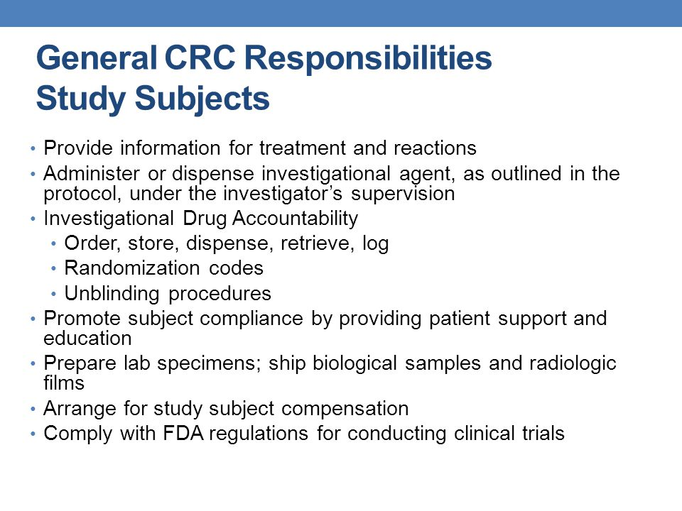General CRC Responsibilities Study Subjects