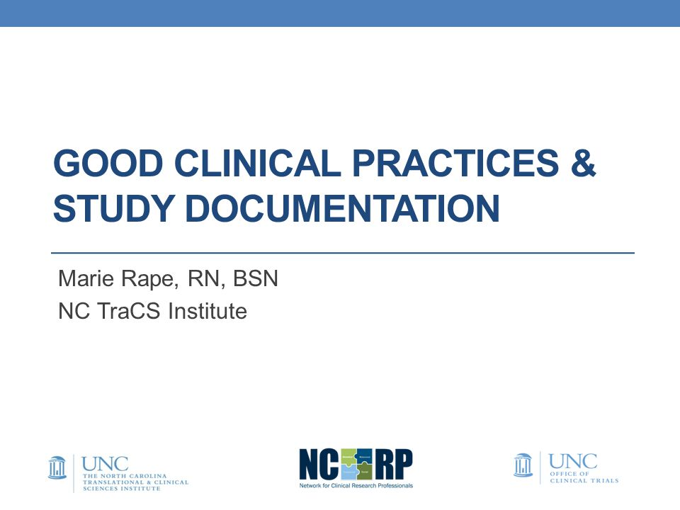 Good Clinical Practices & Study Documentation