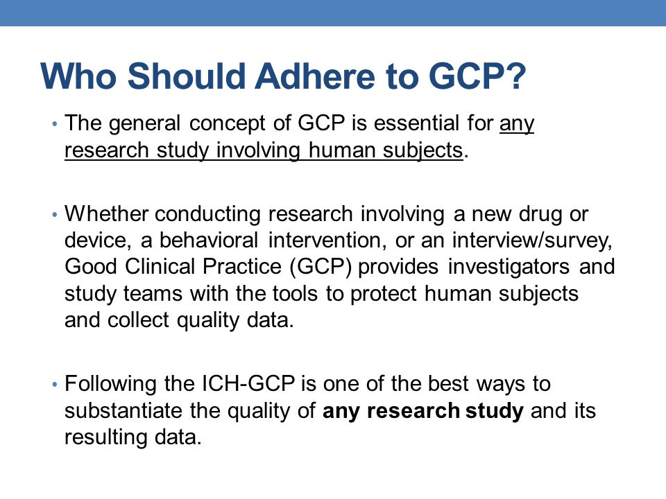Who Should Adhere to GCP