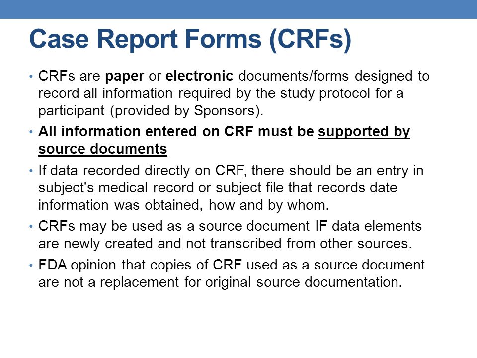 Case Report Forms (CRFs)
