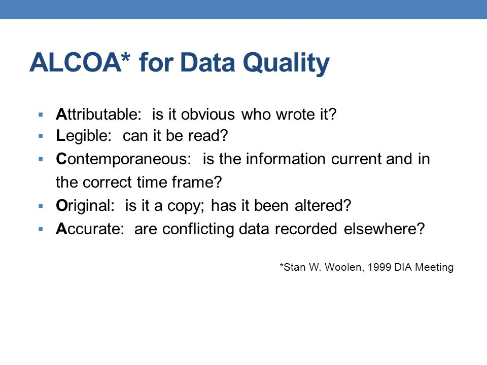 ALCOA* for Data Quality