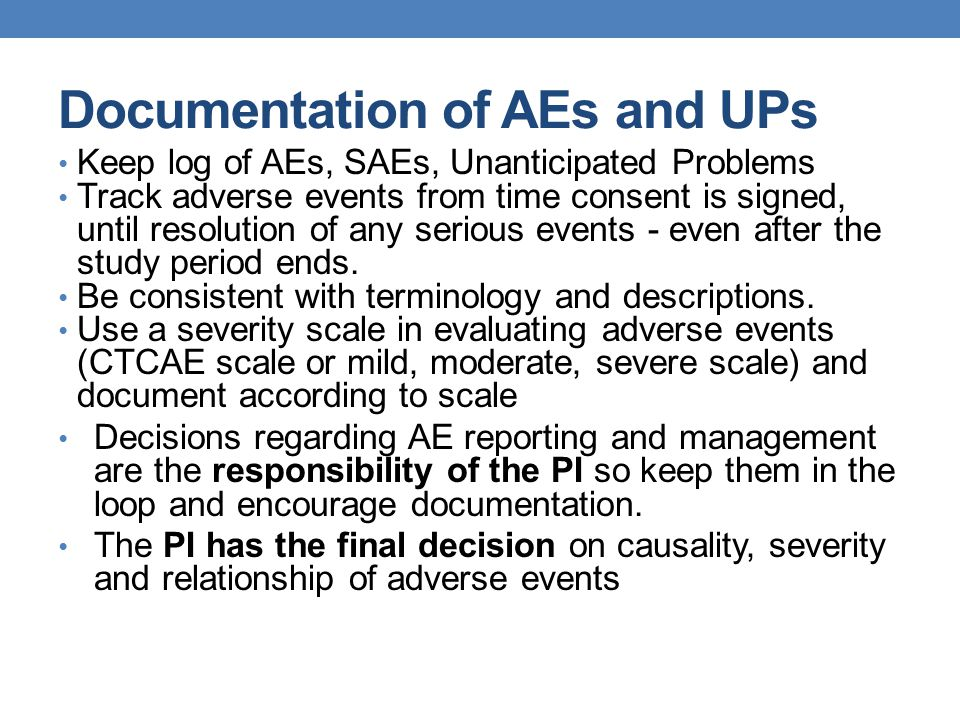Documentation of AEs and UPs