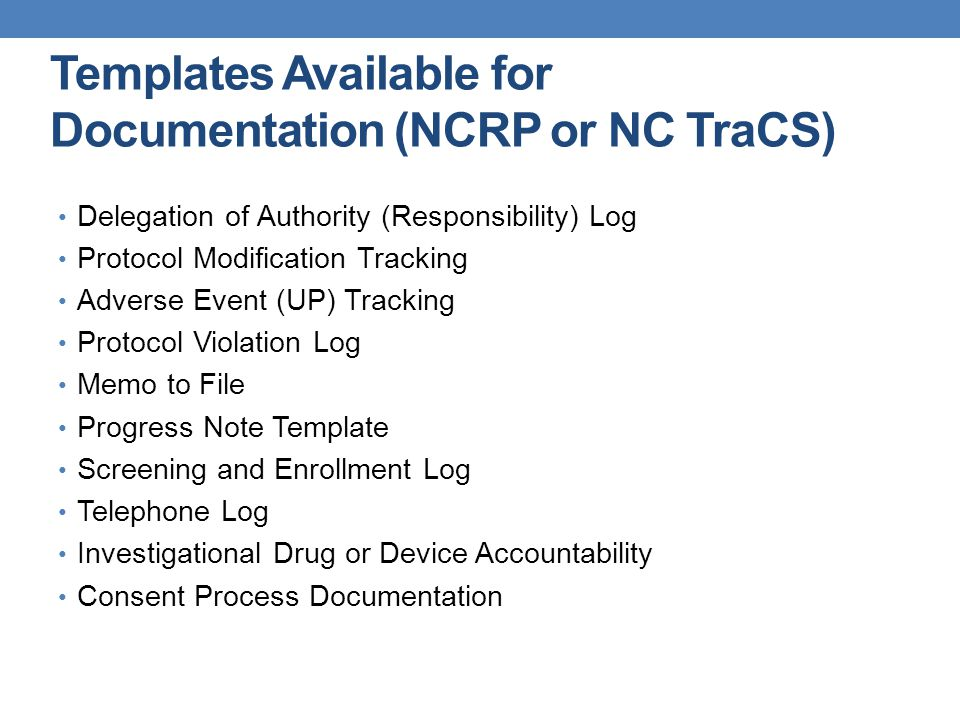 Templates Available for Documentation (NCRP or NC TraCS)